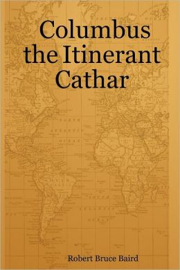 Columbus the Itinerant Cathar