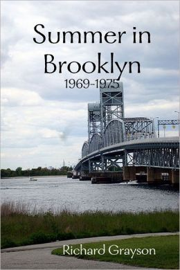 Summer In Brooklyn: 1969-1975