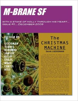 M-BraneSF: With a Stake of Holly Through his Heart: Issue #11 December 2009