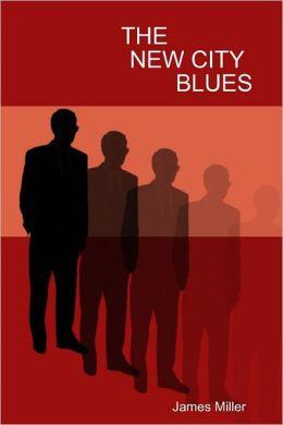 The New City Blues
