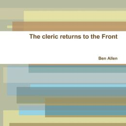 The Cleric Returns to the Front