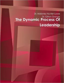 The Dynamic Process of Leadership