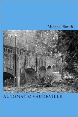Automatic Vaudeville