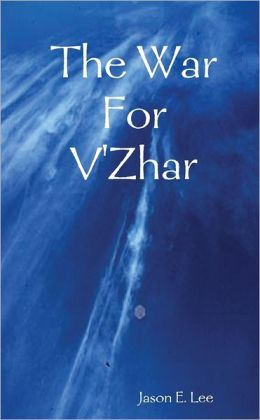 The War for V'Zhar