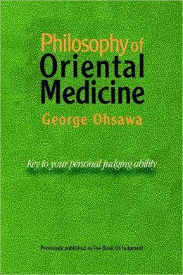 Philosophy of Oriental Medicine