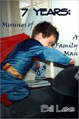 7 Years: Musings of a Family Man
