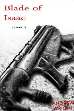 Blade of Isaac: A Novella