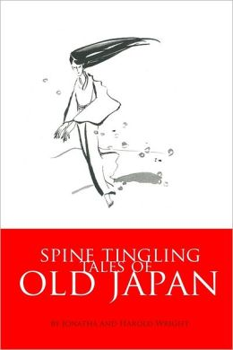 Spine Tingling Tales of Old Japan
