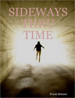 Sideways Thru Time