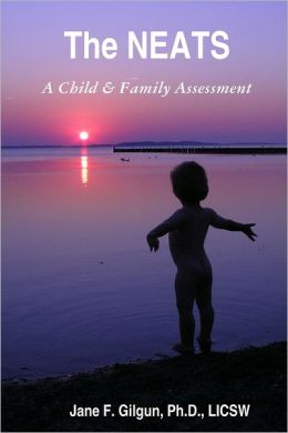 The NEATS: A Child & Family Assessment