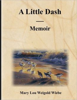 A Little Dash : Memoir