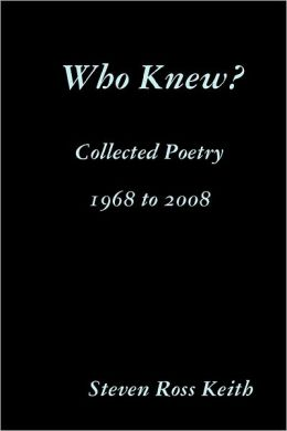 Who Knew? : Collected Poetry 1968 to 2008