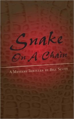 Snake On a Chain: A Mystery Thriller
