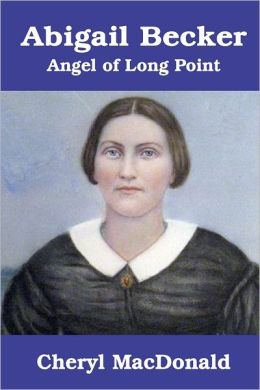 Abigail Becker, Angel of Long Point