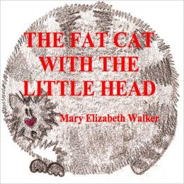 The Fat Cat With the Little Head
