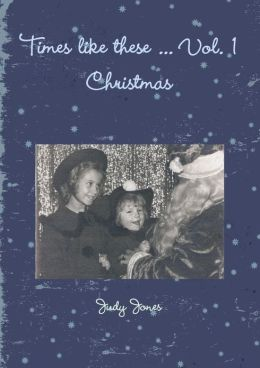Times Like These ... Vol. 1: Christmas
