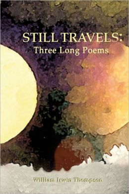 Still Travels: Three Long Poems