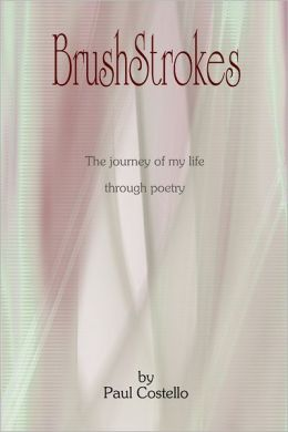 Brushstrokes: The Journey of My Life through Poetry