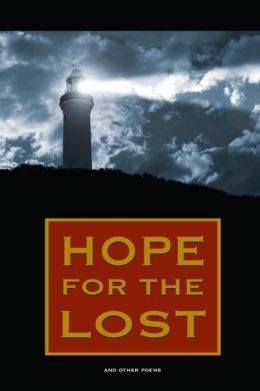 Hope for the Lost: And Other Poems