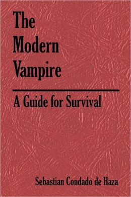The Modern Vampire: A Guide for Survival