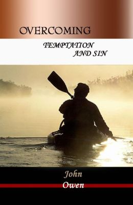 Overcoming: Temptation and Sin