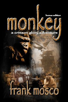 Monkey: A Crimson Glory Adventure: Bonus Edition