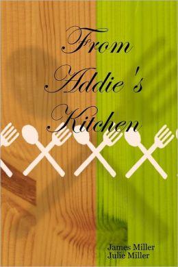 From Addie's Kitchen