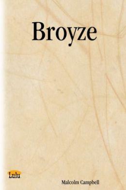 Broyze