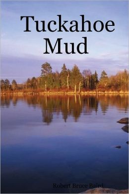 Tuckahoe Mud