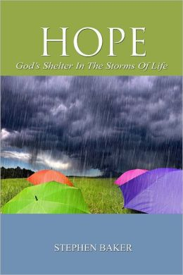 Hope : God's Shelter in the Storms of Life