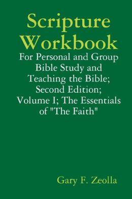 Scripture Workbook: Second Edition, Volume I