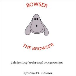 Bowser the Browser