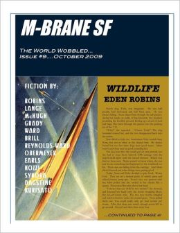 M-Brane SF: The World Wobbled Issue#9...October 2009