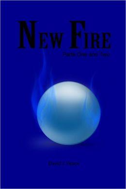 New Fire: Parts One and Two