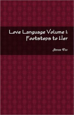 Love Language Vol. 1: Footsteps to Her