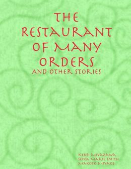 The Retaurant of Many Orders: And Other Short Stories