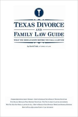 Texas Divorce and Family Law Guide: What You Should Know Before You Call a Lawyer