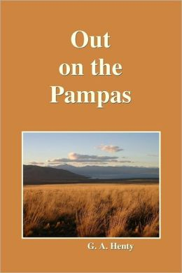 Out on the Pampas