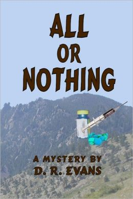 All or Nothing: A Mystery