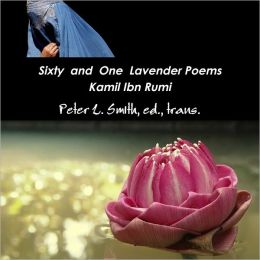 Sixty and One Lavender Poems: Deluxe Edtion