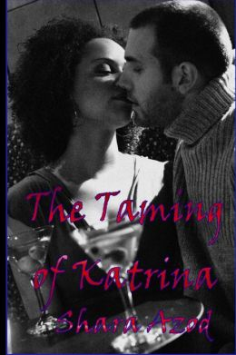 The Taming of Katrina