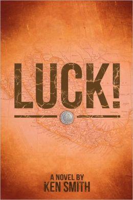 Luck!