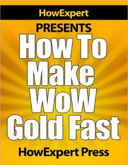 How to Make WoW Gold Fast