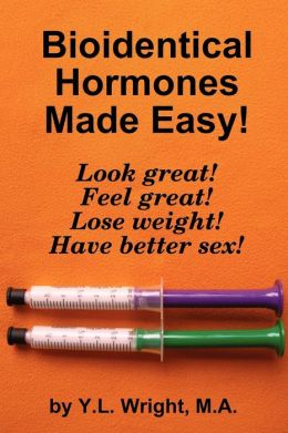 Bioidentical Hormones Made Easy!
