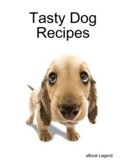Tasty Dog Recipes