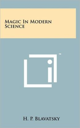 Magic in Modern Science