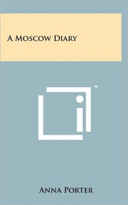A Moscow Diary