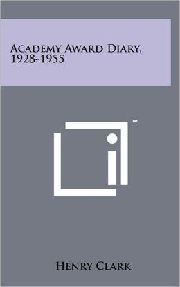 Academy Award Diary, 1928-1955