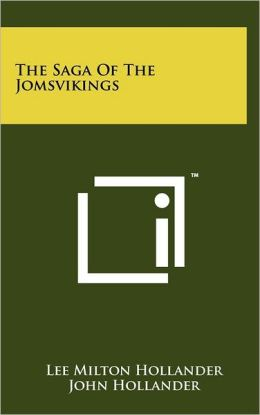 The Saga Of The Jomsvikings
