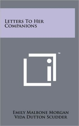 Letters To Her Companions